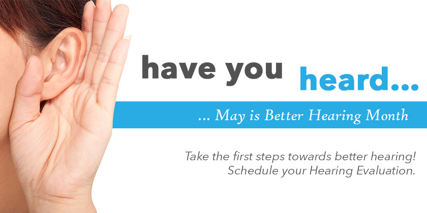 Better Hearing Month - Huntington Hearing